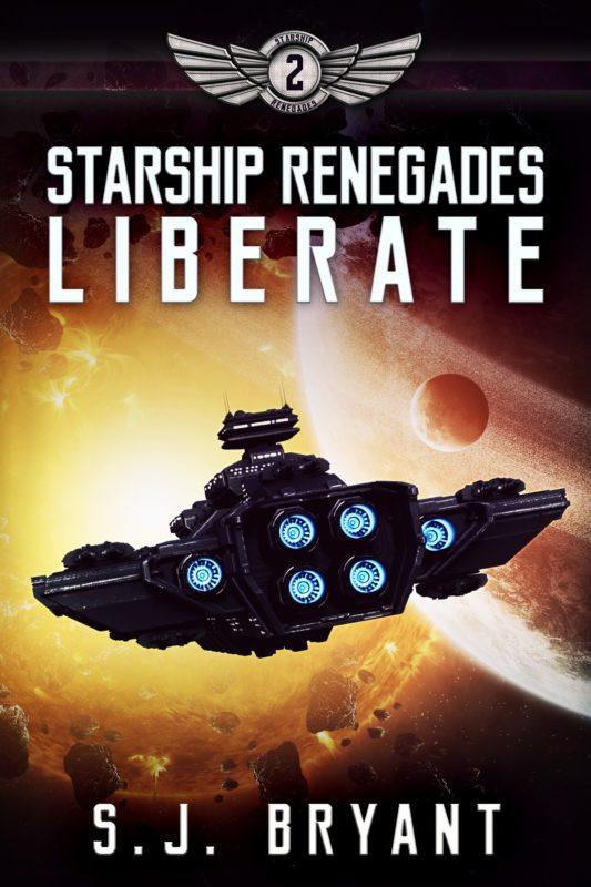 Starship Renegades: Liberate