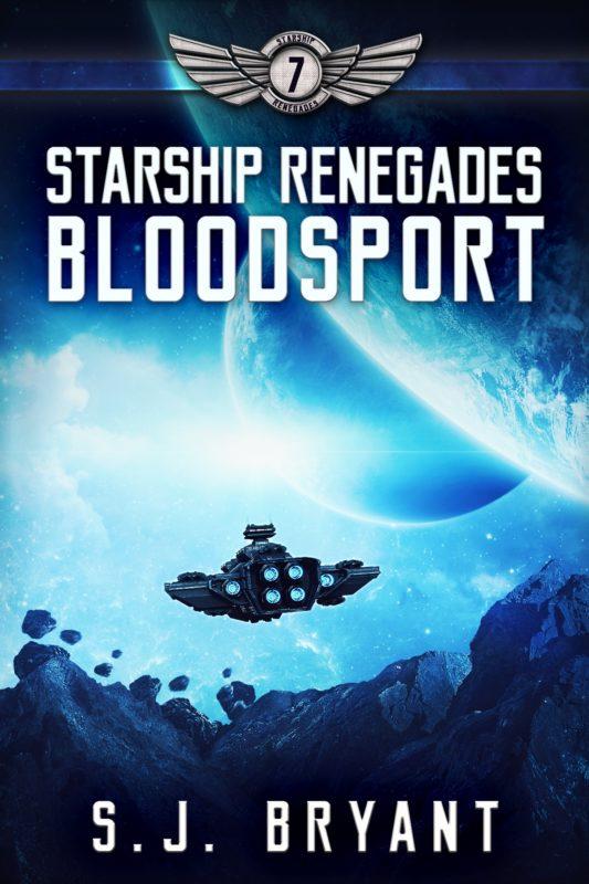 Starship Renegades: Bloodsport